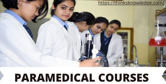 CAREER IN PARAMEDICAL COURSES AFTER 12TH