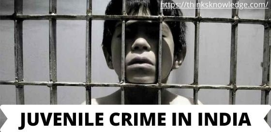Juvenile Crime in India