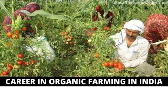 Career in Organic Farming in India