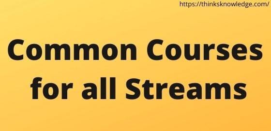 Common Courses for all Streams
