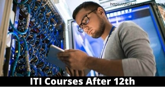 ITI Courses After 12th