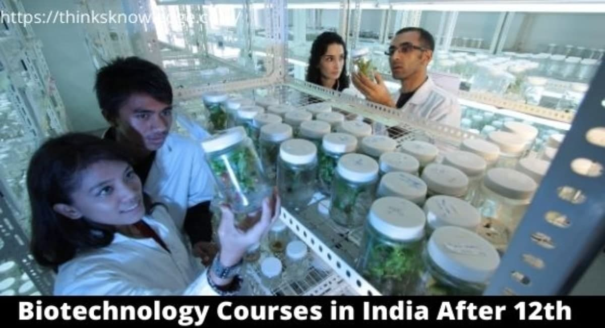 Biotechnology Courses in India after 12th