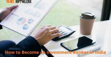 How to Become an Investment Banker in India
