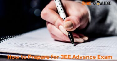 How to Prepare for JEE Advance Exam