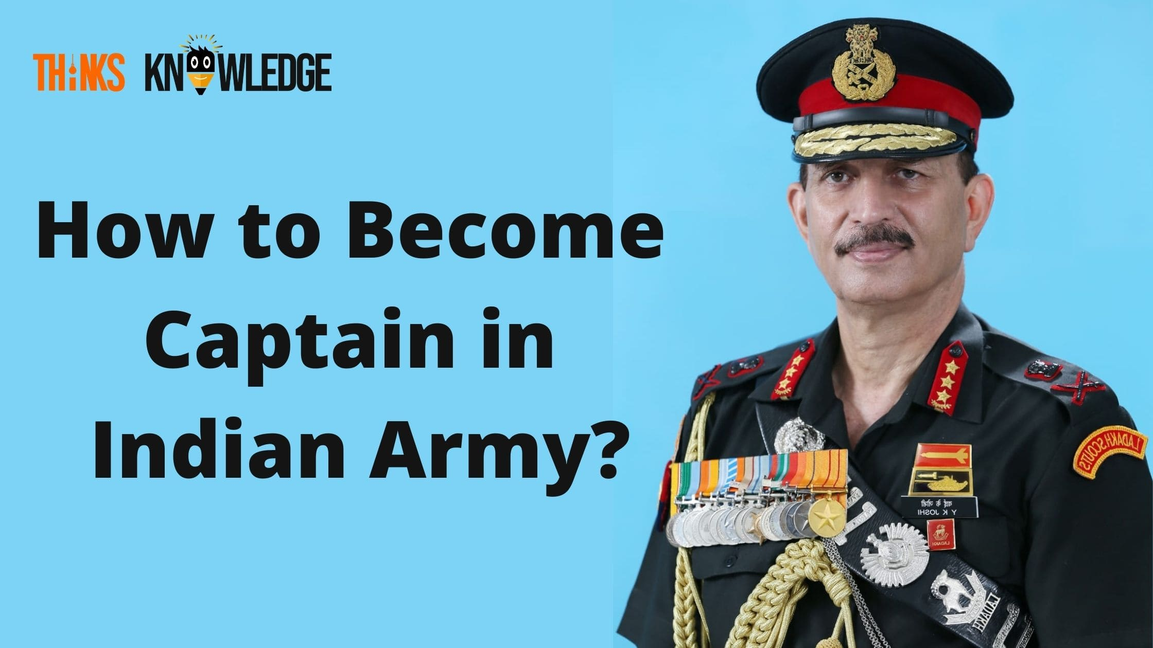 How to Become Captain in Indian Army