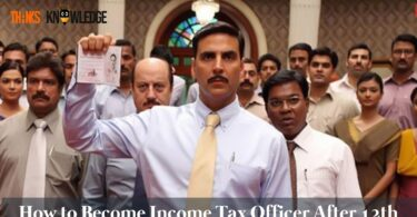 How to Become Income Tax Officer After 12th