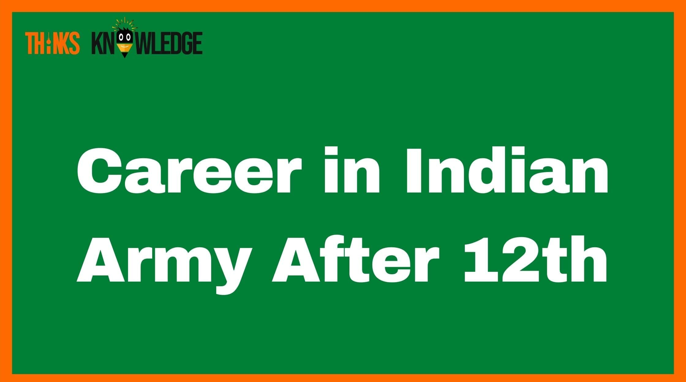 Indian Army After 12th