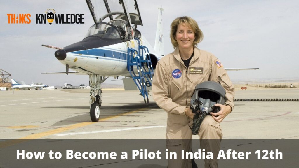 How to Become a Pilot in India After 12th,