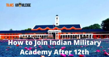How to Join Indian Military Academy After 12th