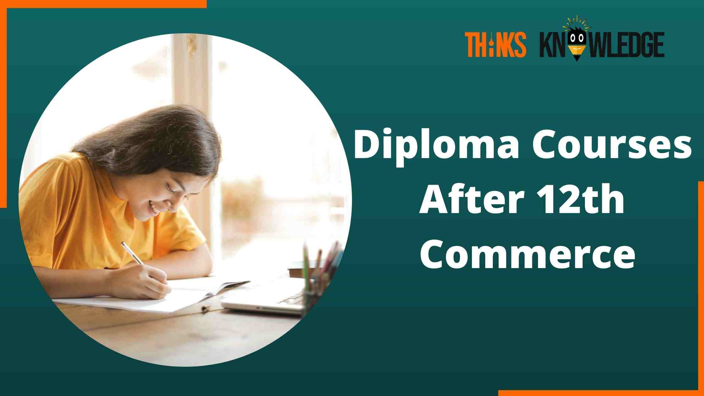 Diploma Courses After 12th Commerce