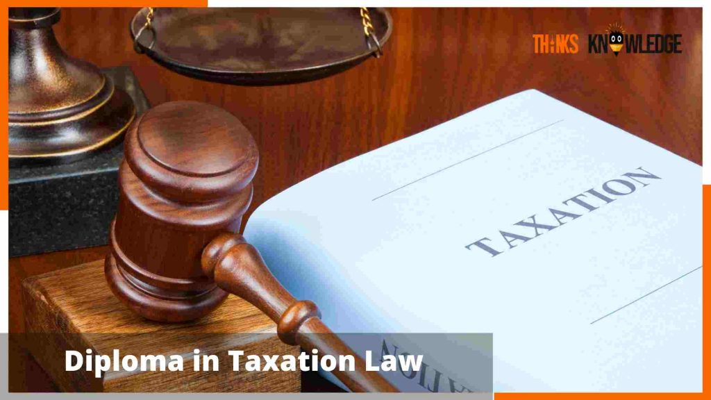 Diploma in Taxation Law