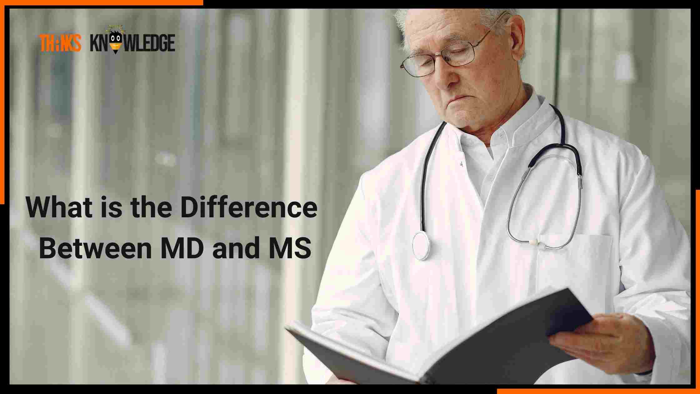 Difference Between MD and MS